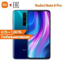 Смартфон Xiaomi Redmi Note 8 Pro /6 + 128Гб /Камера 64Мп /NFC /4500 мАч/ [Версия EAC, новая Версия]