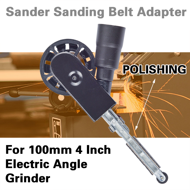 DIY Sander Sanding Belt Adapter For 100mm 4 Inch Electric Angle Grinder For Woodworking Metalworking Abrasive Tools