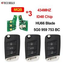 3 قطعة/الوحدة مفتاح بعيد 434 ميجا هرتز ID48 رقاقة 5G0 959 753 BC HU66 ل VW ل Volkswagen MQB ل جولف السابع جولف 7 MK7 سكودا اوكتافيا A7