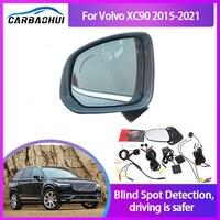 Sistema de Monitoreo de punto ciego para Volvo XC90, Sensor de Radar de ondas de 24GHZ, espejo LED, advertencia, BSA, BSM, BSD, 2015-2021