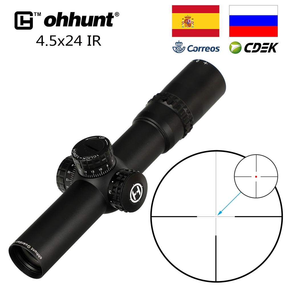 Ohhunt Wächter 4,5 x24 Jagd Zielfernrohr 30mm Rohr Tactical Optics Anblick 1/2 Halb Mil Dot Absehen Türmchen Reset zielfernrohr