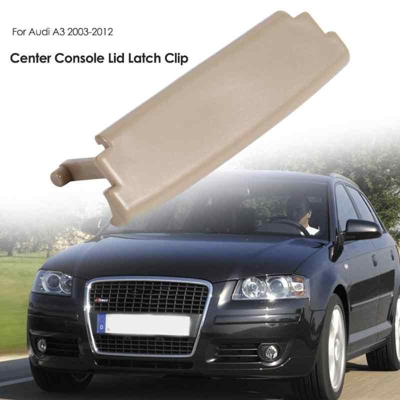 1Pc พลาสติกคอนโซลฝาปิดสำหรับ Audi A3 8P Latch Clip สำหรับ Audi A3 Armrest Latch คลิปจับสำหรับ A3 8P 03-12 ชิ้นส่วน