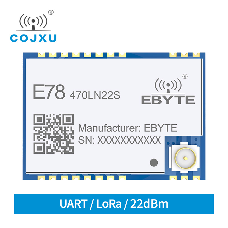 LoRaWAN Module SX1262 ASR6501 LoRa TCXO Spread Spectrum Ebyte E78-470LN22S LoRaWAN Llong Distance Communication Low Power Module