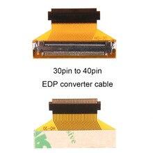 Cabos de computador tela lcd edp conversor cabo 30pin a 40pin 40 a 30 pinos e 40p a 40p laptops cabo adaptador conector venda