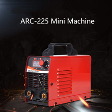 ARC-225 Small Portable Portable DC Welding Machine Mini Welding Machine Arc Welding Machine Mini Welder for Household Use