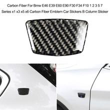 סיבי פחמן רכב מדבקה עבור Bmw E46 E39 E60 E90 F30 F34 F10 1 2 3 5 7 סדרת x1 x3 x5 x6 סיבי פחמן סמל B טור מדבקה