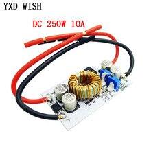 250 w DC-DC conversor de impulso fonte de alimentação móvel de corrente constante 10a dc led driver step up módulo ajustável placa de passo-up