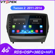 Vtopek Car Radio Multimedia player for Hyundai ix35 1 2 Tucson LM 2011-2014 Touch Screen Wifi Function 4G net RDS DSP FM