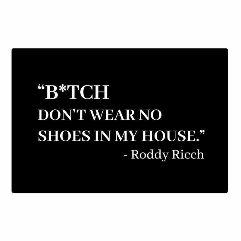 Пользовательский напольный коврик, коврик, фланелевая ткань, B * TCH, не носите обуви в моем доме, Roddy Ricch, домашний декоративный дверной коврик, ...