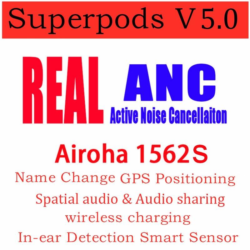 Новый двойной ANC-микрофон Superpods V5.0 tws Airoha 1562S Гибридный шумоподавление активного шумоподавления ANC с позиционированием именным изменением ин...