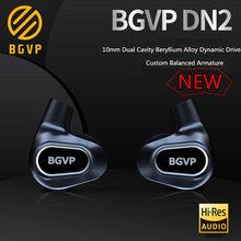 BGVP DN2 1BA + 1DD Schwere In Ohr Kopfhörer Dynamische Treiber Ausgewogene Anker Bass HIFI Musik Headset BGVP DN1s DH3 DMG DM7 T2 T3 T4