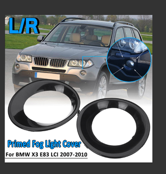 1 Pair Left + Right Primed Fog Light Lamp Trim Covers For BMW X3 E83 LCI 2007-2010 Black Car Lamp Hood image