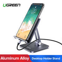 Ugreen Mobile Phone Holder Stand Aluminium Alloy Metal Tablet Stand Universal Holder For iPhone iPad Xiaomi Desktop Phone Holder