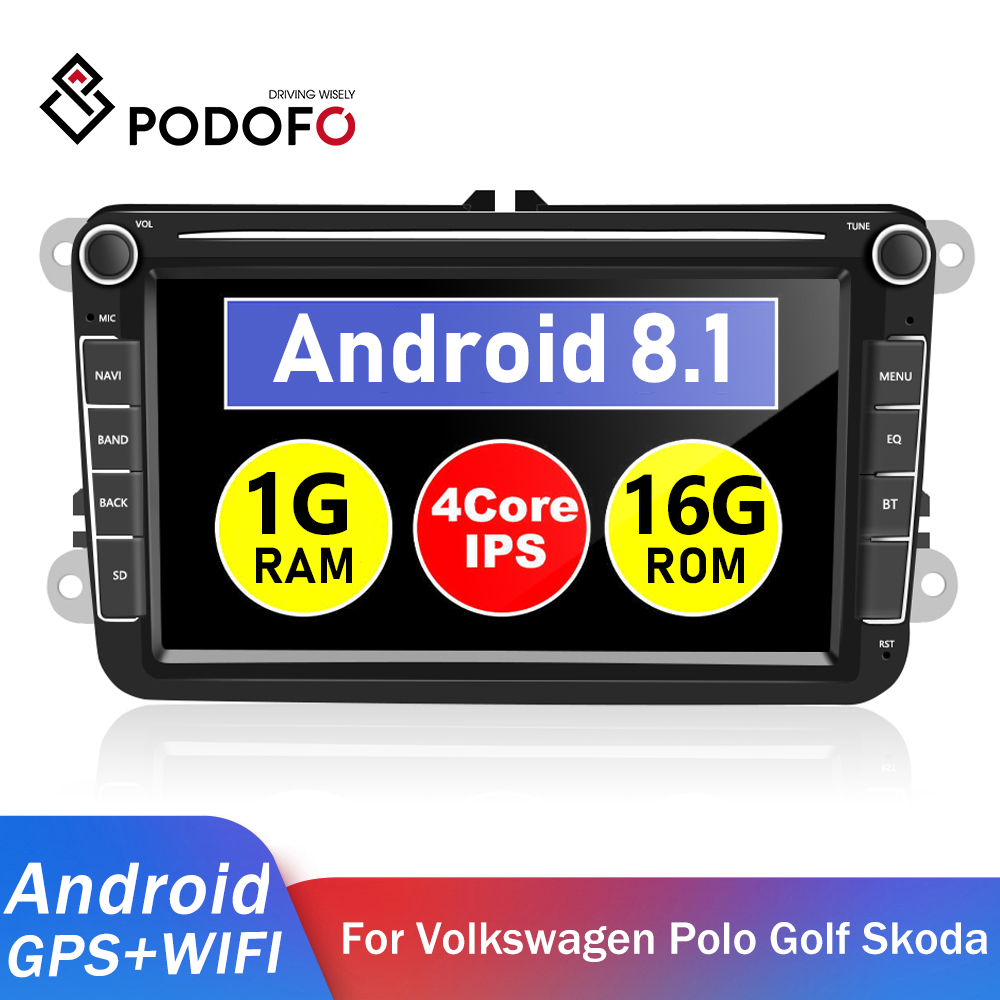 Podofo Android 8,1 GPS coche reproductor Multimedia 2 Din coche Autoradio Radio para VW/Volkswagen/Golf/Polo/Passat/b7/b6/León/Skoda