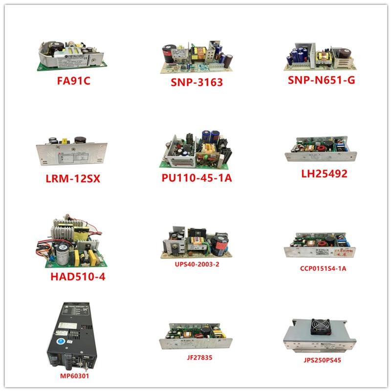 FA91C SNP-3163 SNP-N651-G LRM-12SX PU110-45-1A LH25492 HAD510-4 UPS40-2003-2 CCP0151S4-1A  MP60301  JF27835  JPS250PS45 Used