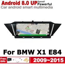 цена на Android 7.0 up Car radio GPS multimedia player For BMW X1 E84 2009 2010 2011 2012 2013 2014 2015 Navigation WiFi BT Radio Media