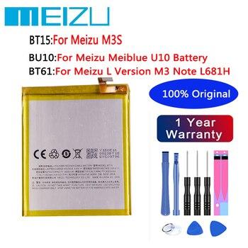 Original High Quality 3020mAh BT15  For MEIZU M3S 4000mAh BT61 For Meizu L Version M3 Note L681H BU10 For Meizu BU10 Battery meizu 100% original bt42c bt61 ba612 bu10 bu15 battery for meizu m2 m3 note l681 5s m5s u10 u20 mobile phone tracking number