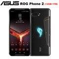 NEW Asus ROG Phone II ZS660KL Mobile Phone 6.59 12GB ROM 1TB RAM Snapdragon855+ Dual SIM 6000mAh 48MP NFC Android9.0 ROG Phone2