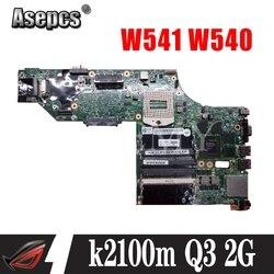 k2100m Q3 2G W8P HM87 00HW114 Lenovo ThinkPad W541 W540 motherboard LKM-1 WS MB 12291-2 100% Test OK free shipping