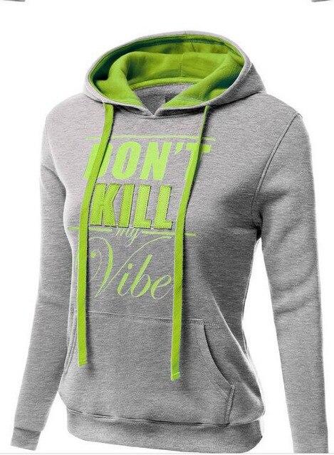 chic women hoodies sweatshirts ladies autumn winter  festivals classics comfort fall clothing don't kill sweat shirts hoodies 3