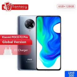 В наличии глобальная версия Xiaomi POCO F2 Pro 5G смартфон 6 ГБ 128GBSnapdragon 865 64MP Quad проходит топливный фильтр грубой очистки 6,67» мобильный телефон 4700 мАч