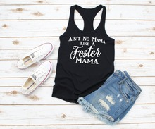 Vest Aint No Mama Like A Foster Racerback Tank Top Slogan Women Grunge Tumblr Sexy Hipster Singlet Sleeveless
