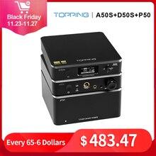 TOPPING D50S con Topping A50s con TOPPING P50, amplificador de auriculares decodificador de Audio fuente de alimentación lineal
