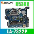Akemy K53BY Motherboard Für ASUS X53B K53BY K53BR X53BY LA-7322P Laptop Motherboard K53B Mainboard