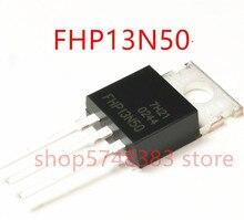 10PCS/LOT New original FHP13N50 13N50 13A/500V TO-220