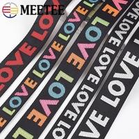 Meetee 8yards 25/38mm Breite Nylon Jacquard Gurtband Band Band LIEBE Gürtel DIY Tasche Schulter Gurt Kleid decor Nähen Zubehör
