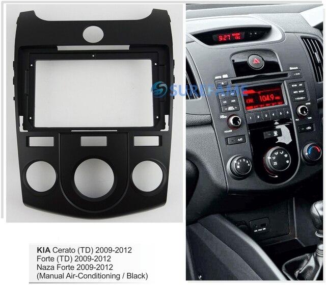 9 אינץ רכב Fascia רדיו פנל עבור KIA Cerato, פורטה 2009 2012 (ידני/C, שחור) ערכת דאש להתקין 9 אינץ Facia לוח מתאם צלחת