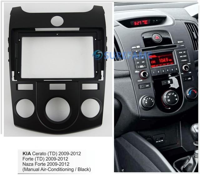 9 بوصة سيارة فآسيا راديو لوحة لكيا سيراتو ، Forte 2009 2012 (دليل A/C ، أسود) داش عدة تثبيت 9 بوصة Facia الحافة لوحة محول