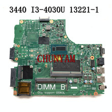 I3-4030U FOR Dell Latitude 3440 Laptop Motherboard DL340-HSW 13221-1 PWB WVPHP CN-0RGV81 RGV81 Mainboard 100% Tested