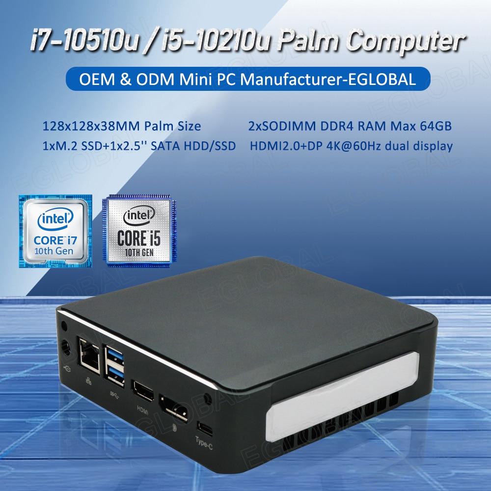 Eglobal 10th Gen Newest Gaming Pc Intel Core I5 10210U I7 10510U Small Size Mini Pc Win10 Pro Max 64G DDR4 HDMI2.0 Maximum 4.9G