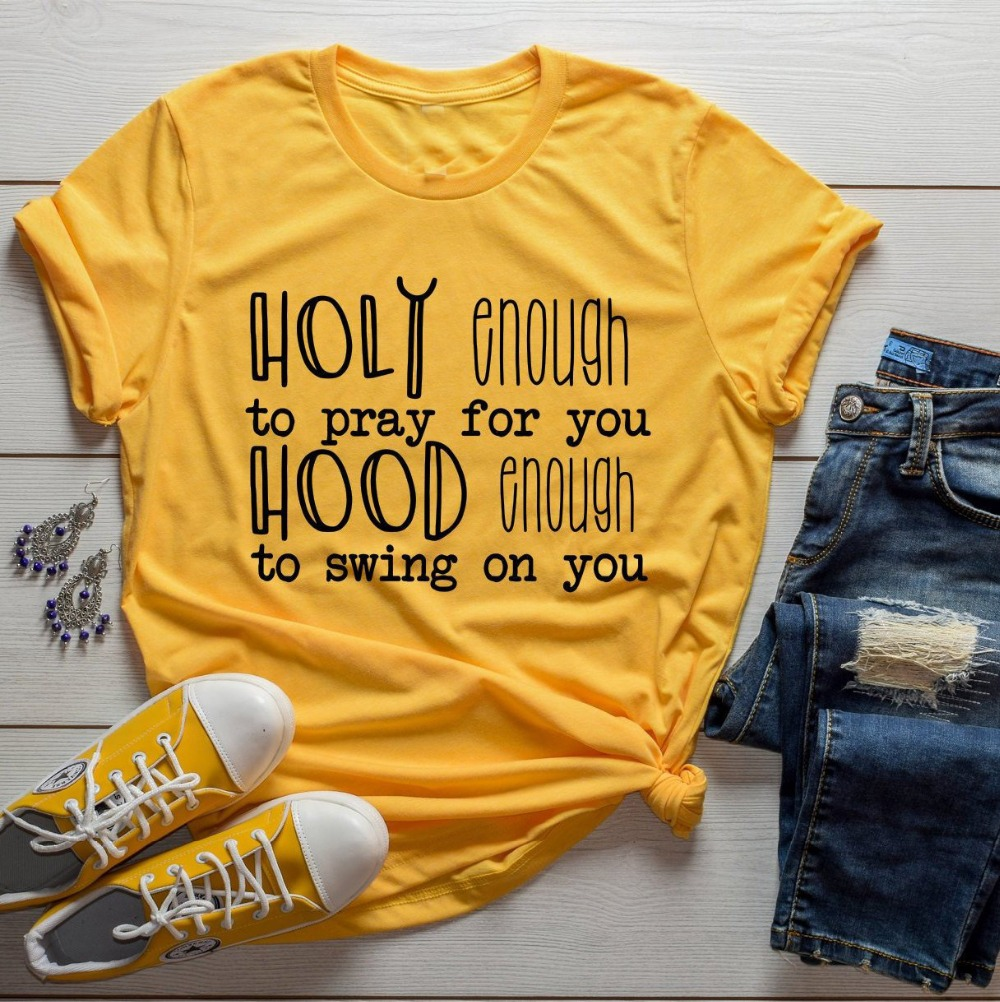 Slogan Tees Tops T-Shirt women Christian for You-Hood-Enough Swing-On-You Holy Baptism