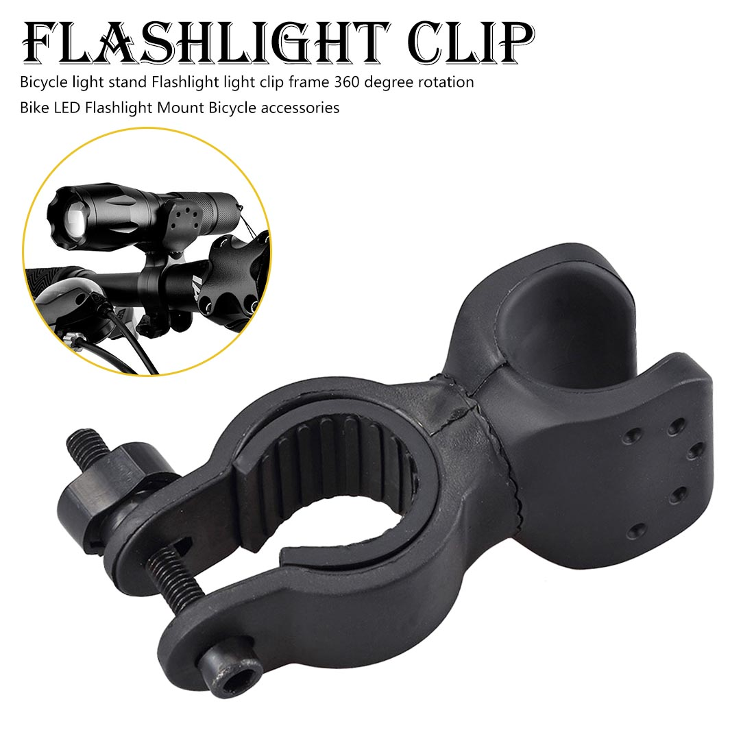 360 Swivel Bike LED Flashlight Mount Bracket Flash Torch Holder Front Light Clip Clamp Lantern Bicycle Accessories