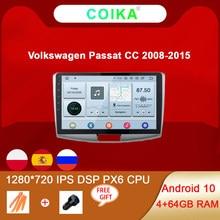 COIKA Android 10 B6 B7 Sistema de Unidade de Cabeça de Rádio Do Carro Para VW Passat CC 1280*720P 4 + GB de RAM 6 64 Core PX6 CPU IPS GPS Navi Stereo DSP
