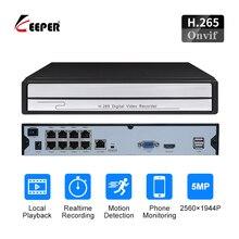 Kaleci H.265 CCTV NVR 52V PoE 8CH 1944P / 4CH 1944P gözetim CCTV Video kaydedici PoE P2P ONVIF hareket algılama NVR kayıt