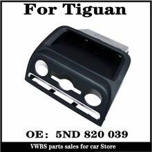 Auto Klimaanlage Panel Schwarz Front Panel Box Klima Control Panel Lower Lagerung Box Für V W Tiguan PQ35 2010 5ND 820 039