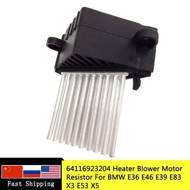 Ventilateur de chauffage de climatisation, résistance de moteur, pour BMW E36 E46 E39 E83, 64116923204, 64116929486, 64118385549, 64118364173