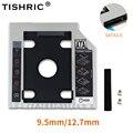 TISHRIC 2nd Hdd Caddy SATA SSD 3,0 2,5 корпус жесткого диска адаптер 9,5 мм 12,7 мм Caddy чехол для ноутбука CD-ROM DVD-ROM оптического устройства
