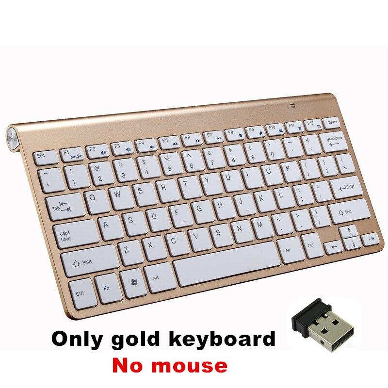 Ультра тонкая беспроводная клавиатура портативная 2,4G миниатюрная клавиатура с тачпадом Набор для Mac/notebook/tv Box/PC офисные принадлежности для IOS Android - Цвет: Gold keyboard