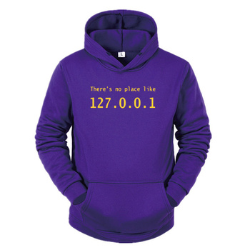 IP Address Sweatshirt There is No Place Like 127.0.0.1Computer Comedy Hoodie Funny Birthday Gift For Men Programmer Geek Hoodies