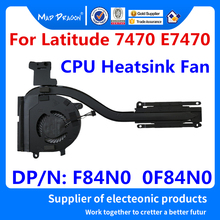 Вентилятор для процессора бренда MAD DRAGON для Dell Latitude 7470 E7470, радиатор для процессора и вентилятор F84n0 0F84N0 AT1DL003ZCL