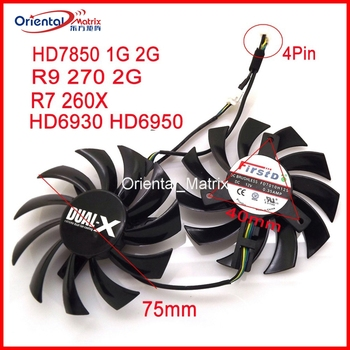 2pcs/lot FD7010H12S 75mm DC12V 0.35A Video Fan For Sapphire R9 270 R7 260X HD6950 HD7850 HD6930 Graphics Card Cooling Fan 4Pin image