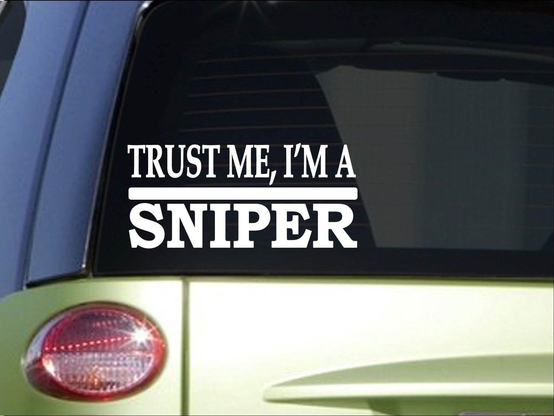 Trust Me Sniper  8 Inch Sticker Decal Rifle Scope Crosshairs Camo Marines Computer Sticker