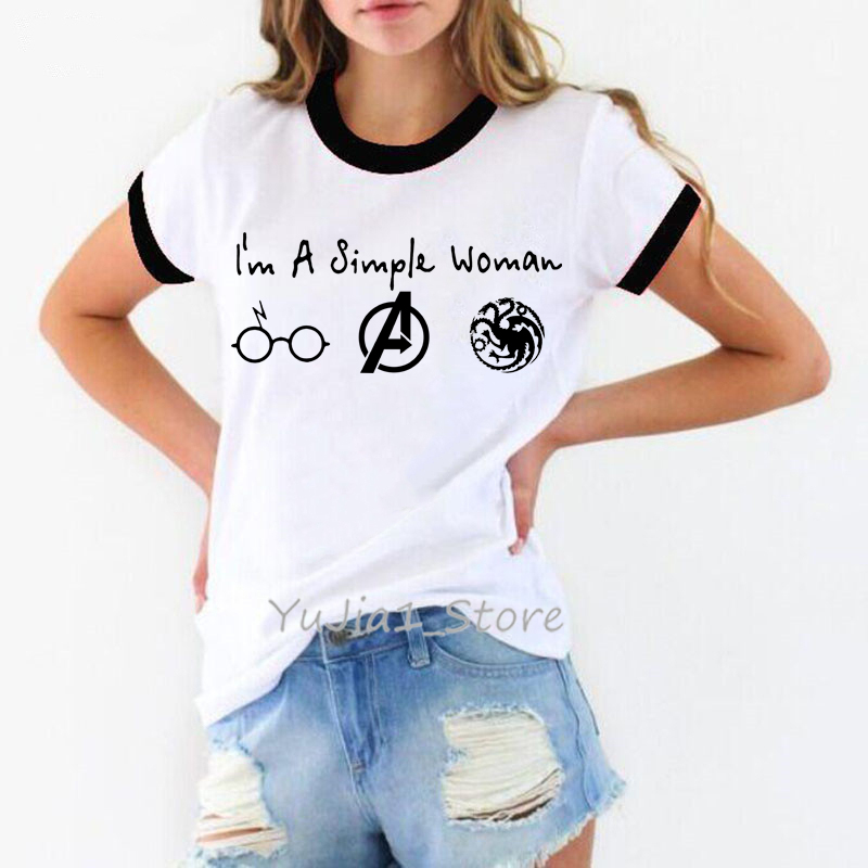 Im A Simple Woman T Shirt Graphic Tees Women Avengers Endgame And Game Of Thrones T-shirt Camiseta Mujer Vogue Tshirt Femme