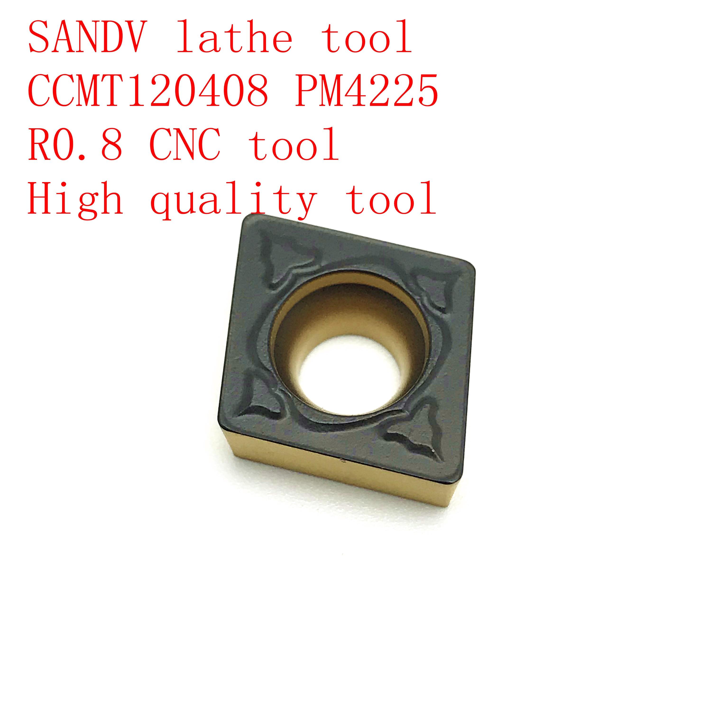SANDV high quality lathe tool CCMT120408 PM4225 carbide tool internal turning tool R0 8 CNC lathe tool semi finishing tool in Turning Tool from Tools