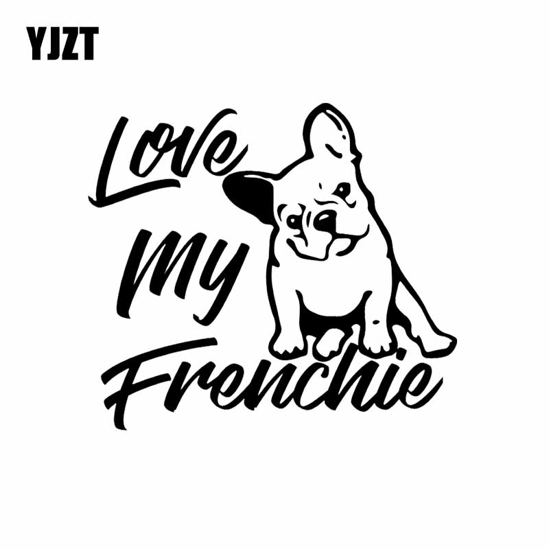 YJZT 14.6X12.9CM Love My Frenchie French Bulldog Vinyl Decal Window Bumper Car Sticker Dog Black/Silver C24-1193