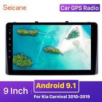 Seicane Android 9.1 Car GPS radio Head Unit Player 9 inch For Kia Carnival 2010 2011 2012 2013 2014 2019 support DVR Carplay